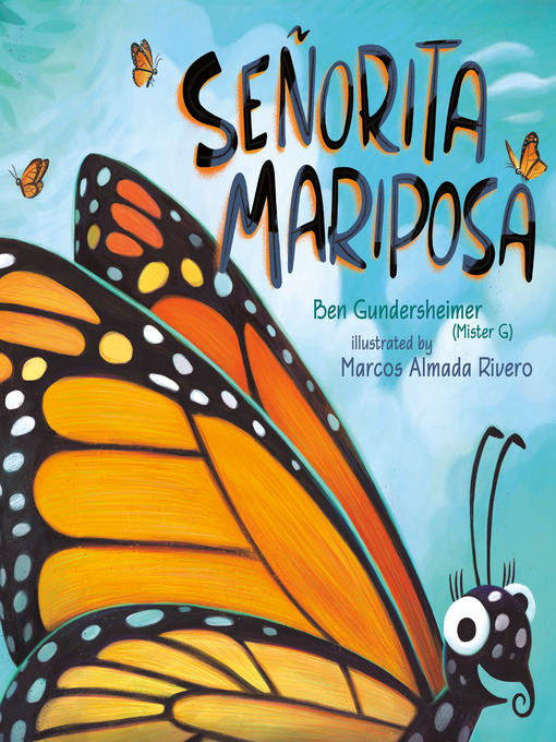 Title details for Señorita Mariposa by Ben Gundersheimer (Mister G) - Available